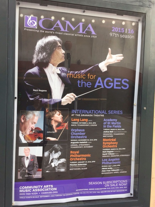 Seeing a Kent Nagano marquee in Santa Barbara was a surprise!